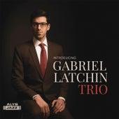 Introducing Gabriel Latchin Trio by Gabriel Latchin Trio