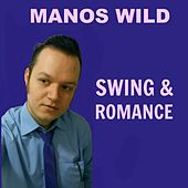 Swing and Romance by Manos Wild