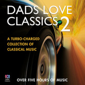 Dads Love Classics 2 von Various Artists