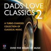 Dads Love Classics 2 de Various Artists