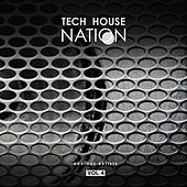 Tech House Nation, Vol. 4 by Various Artists