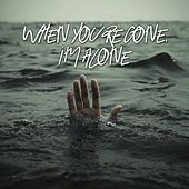 When You're Gone, I'm Alone de JunLIB