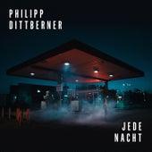 Jede Nacht von Philipp Dittberner