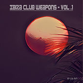 Ibiza Club Weapons, Vol. 1 (Mixed By Van Czar) by Various Artists
