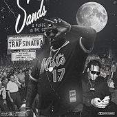 Trap Sinatra by PeeWee LongWay