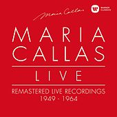 Maria Callas Live - Remastered Live Recordings 1949-1964 de Maria Callas
