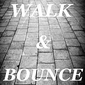 Walk & Bounce de Various Artists