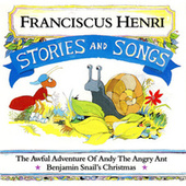 Stories And Songs by Franciscus Henri