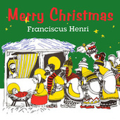 Merry Christmas by Franciscus Henri