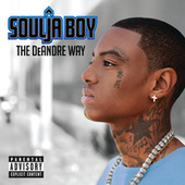 The DeAndre Way (Deluxe Explicit Version) de Soulja Boy