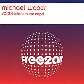 Solex (Close to the Edge) by Michael Woods