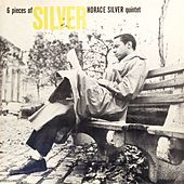 Six Pieces of Silver (Remastered) de Horace Silver