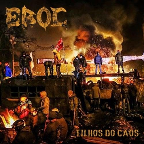 Filhos do Caos by E-Roc