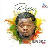 Dope Girl (Refix) by Pepper