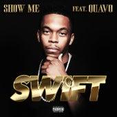 Show Me von Swift