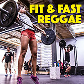 Fit & Fast Reggae by Various Artists