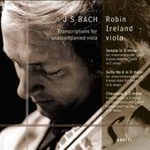 Bach: Transcriptions for Unaccompanied Viola by Robin Ireland