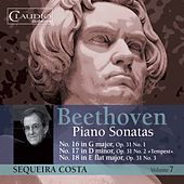 Beethoven: Piano Sonatas, Vol. 7 by Sequeira Costa