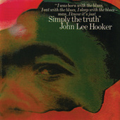 Simply The Truth by John Lee Hooker