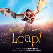 Leap! (Original Motion Picture Soundtrack) by Various Artists