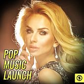 Pop Music Launch by Various Artists