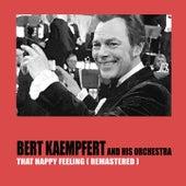 That Happy Feeling (Remastered) by Bert Kaempfert