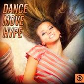 Dance Move Hype de Various Artists