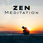 Zen Meditation – Sounds of Yoga, Pure Relaxation, Inner Healing, Spirit of Harmony, Deep Meditation, Ambient Music by Lullabies for Deep Meditation