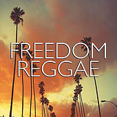 Freedom Reggae by Various Artists