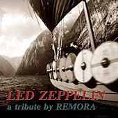 Remora (A Tribute to Led Zeppelin) by Remora