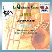 Live in Concert 2017 by Quatuor de cuivres ARIA