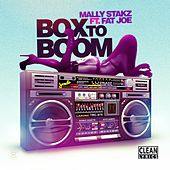 Box to Boom (feat. Fat Joe) von Mally Stakz