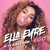 Ego by Ella Eyre