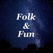 Folk & Fun by Various Artists
