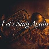 Let's Sing Again de Various Artists