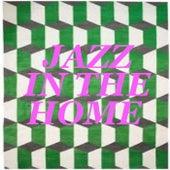 Jazz In The Home von Various Artists