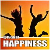 Happiness by Dj Overlead