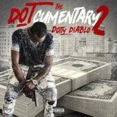 The Dotcumentary Pt. 2 by Dotty Diablo