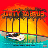 Dirty Taurus (Remix) de Ant Beale