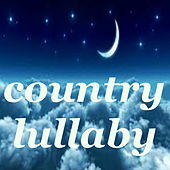 Country Lullaby de Various Artists
