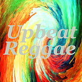 Upbeat Reggae by Various Artists