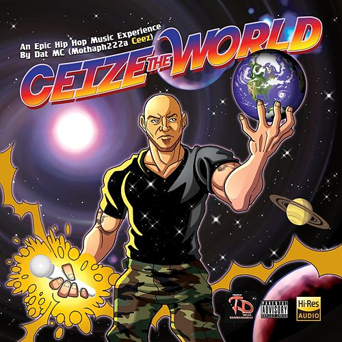 Ceize the World by Ceez