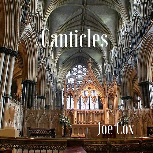 Canticles by Joe Cox