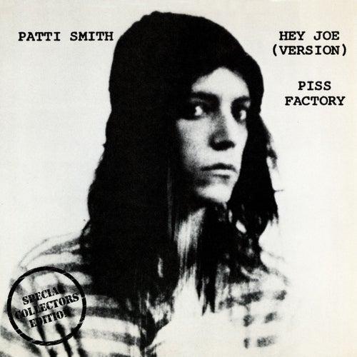 Hey Joe / Piss Factory by Patti Smith