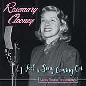 I Feel a Song Coming On: Lost Radio Recordings de Rosemary Clooney