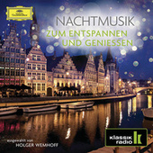 Nachtmusik - zum Entspannen und Genießen von Various Artists