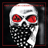 Caught In The Act: Live by Eric Church