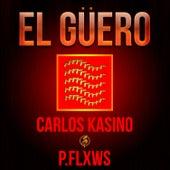 El Güero de Carlos Kasino Los Suarez