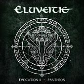 Evocation II - Pantheon de Eluveitie