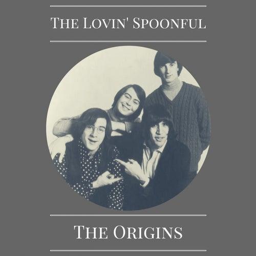 The Origins von The Lovin' Spoonful